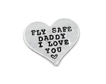 Fly Safe Daddy I Love You Heart Wallet Insert, Hand Stamped, Customizable, Aluminum Heart Pocket Token Or Keychain, Be Safe Daddy, Traveling