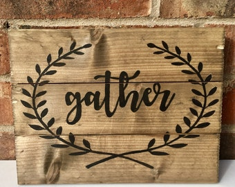 Gather Custom Hand Painted Wooden Sign