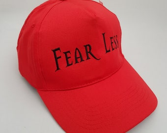 Fear Less Embroidered Baseball Cap Hat