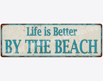 Life is Better BY THE BEACH Distressed Look Metal Sign 6x18 6180620