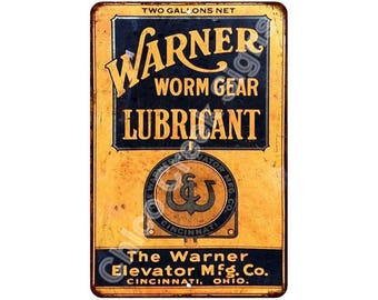 Warner Elevator Co. Worm Gear Lubricant Vintage Reproduction 8x12 Sign 8121362