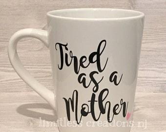 tired - coffee mug