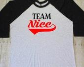 Team Nice raglan shirt, Funny Christmas shirts for women, Baseball Christmas shirt, Holiday raglan, Raglan tee, Christmas Raglan RAG051