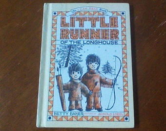 Little Runner Of The Longhouse Vintage Hardcover Children's Book By Betty Baker Weekly Reader Books An I Can Read Book Thanksgiving book