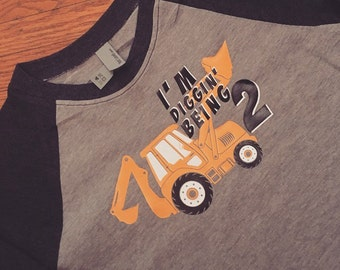 I'm DIggin Being Two (or any age!) Tee