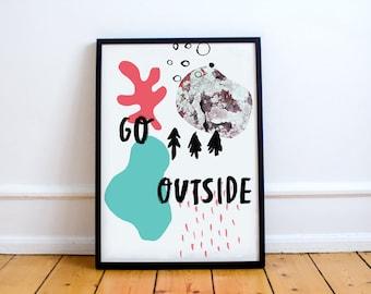 Go Outside Print! Inspirational Brush stroke Typographical Print, nature lover, natural world,  positivity Art Gift