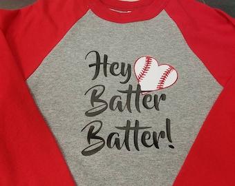 Hey Batter Batter Baseball Shirt