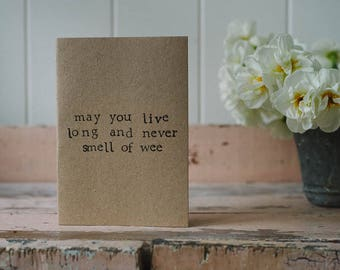Funny / Humour Birthday Card - Never Smell of Wee - 100% Recycled Card