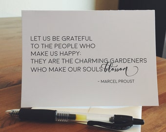 "Marcel Proust Quote ""Gardeners of the Soul"" Blank Greeting Card"
