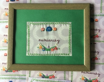 Matriarchy Framed Floral Embroidery 11x9 inches