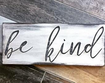Laser engraved, Wood sign, Be kind