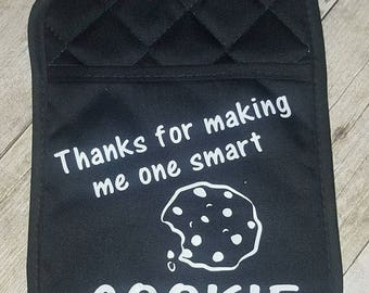 Thanks for making me one smart cookie oven mitt