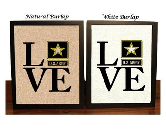 Love Army Military Burlap Print, Army Gift, valentines day gift, Army Sign, Love Army, Gift for Soldier, soldier Wife, Army wife gift,