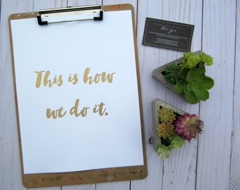 This is how we do it - Print