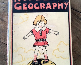 vintage geography, geography book, travel writing, child's school book, 1930s geography, bon voyage,travel gift,nursery decor, george morrow