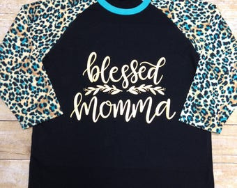 Blessed Momma Shirt, Cheetah Raglan Shirt, Mom Gift, Mother's Day Shirt, Mother's Day Gift
