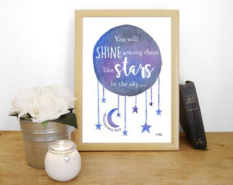 """Watercolour Print """"You will shine among them like stars in the sky"""" - Philippians 2:15 (Christian Bible verse)"""