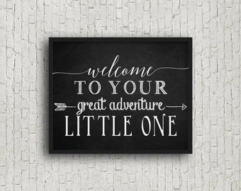 Welcome To Your Great Adventure Little One, Nursery Art, Chalkboard Sign, Nursery Wall Art, Chalkboard Art, Printable Art, Nursery Decor