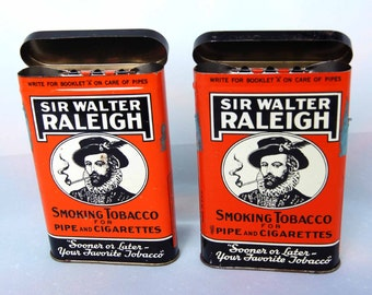 SIR WALTER RALEIGH - Pair of Vintage Pocket Tobacco Tins from the 1930's - Tobacco made by Brown & Williamson