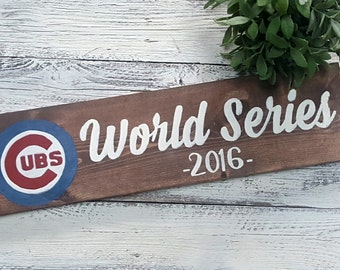 Cubs World Series Signs, Cubs Signs, Baseball Signs, Sports Signs, Home Decor Signs, Personalized Signs, World Series Champions, 2016 Signs