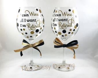 Retirement Wine Glass Set, Retired Wine Glasses, Retirement Glass Set, Just Retired Wine Glass Set, Custom Retirement Wine Glass Set