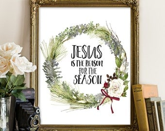 Christmas printable, Jesus is the reason for the season, Jesus printable, Christmas wall decor, Christmas Print, Christmas decor, Christmas