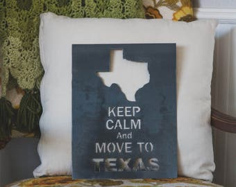 Keep Calm and Move To Texas