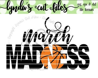 March Madness/Basketball SVG/EPS//DXF file