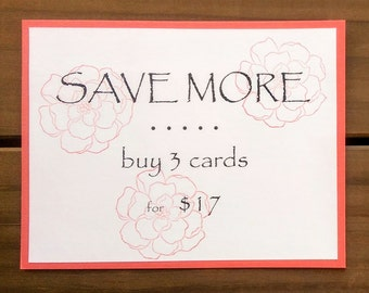 Volume Discount - Quantity Discount - Three Handmade Cards - Your Choice of Three Handcrafted Cards - SAVE MORE!