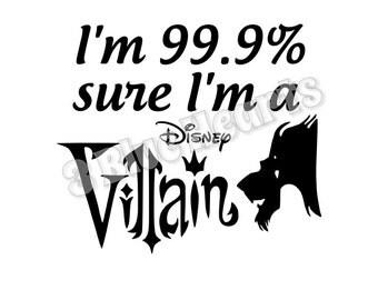 I'm 99.9 sure I'm a Disney Villain svg dxf pdf studio jpg, Scar, Lion King