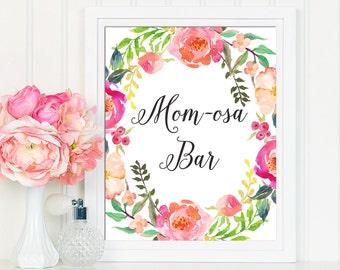 Mom-osa Bar, Mom-osa Bar Sign, Printable Mom-osa Bar, Mimosa Bar Sign, Baby Shower Sign, Baby Shower Decoration, Floral Shower Sign