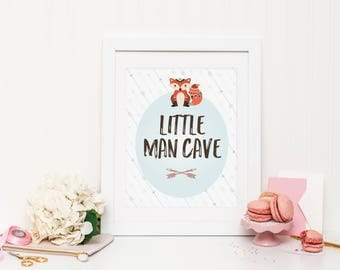 Little Man Cave Wall Print ***DIGITAL FILE***