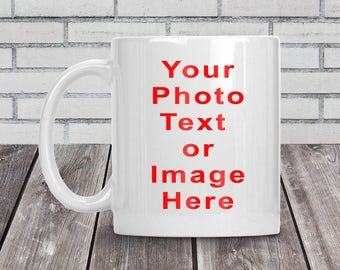 Personalised mug, Design your own mug, Photo mug, Your photo, text, image, Gift idea, Fathers day, Birthday