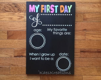 My first day of school/ chalkboard wood sign/back to school