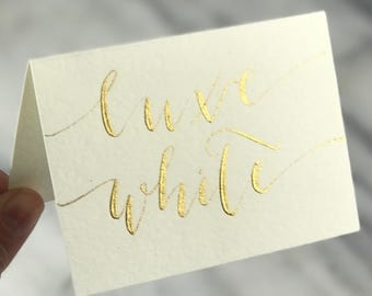 LUXE WHITE place cards | modern calligraphy with gold, black, silver, walnut, or rose gold ink