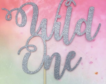 Wild one cake topper, wild one party, 1st birthday cake topper, wild one birthday