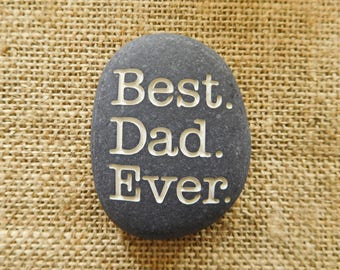 Best Dad Ever - Father's day - Dad gift - Engraved stones - Personalized gift- Gift for her - Gift for him - Unique Gift