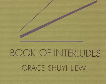 Book of Interludes by Grace Shuyi Liew