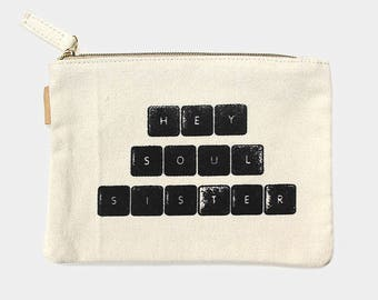 Hey Soul Sister eco pouch