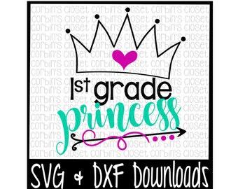 First Grade Princess Cut File - DXF & SVG Files - Silhouette Cameo/Cricut