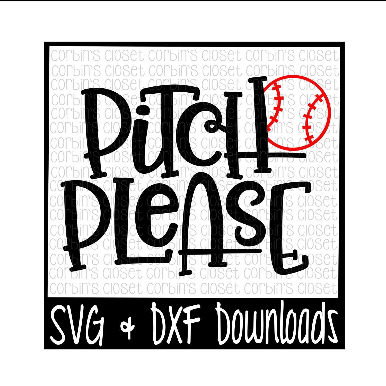 Baseball Svg Softball Svg Pitch Please Cut File Dxf