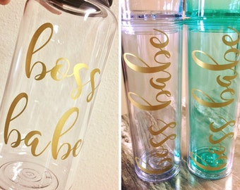 Boss Babe Tumblers and Water Bottles - Great for the Gym, Detoxing, Fizz Sticks, and 7 Day Cleanses!