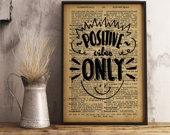 Positive Vibes Only, Motivational Decor, Printable Wall Art, Vintage Style, Art Poster inspirational quote Home Decor Office Decor FM10