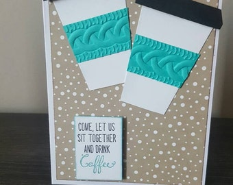 Friendship card. Coffee card. Coffee invitation.