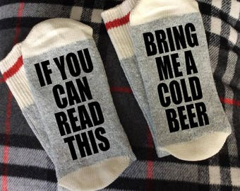 Bring Me A Cold Beer - If You Can Read This Socks / Gifts / Socks - Beer Socks - Beer Gifts - Novelty Socks -Beer Gift Ideas