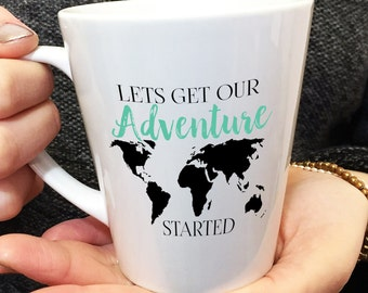 "Bride or Groom Wedding Gift Personalised "" Let's Get Our Adventure Started "" World Map Latte Mug"
