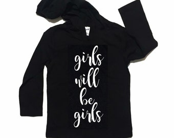 Hipster baby girl hoodie - trendy baby girl clothes - girls will be girls hoodie - toddler girl hoodie - hoodie for girls - hoodie for baby