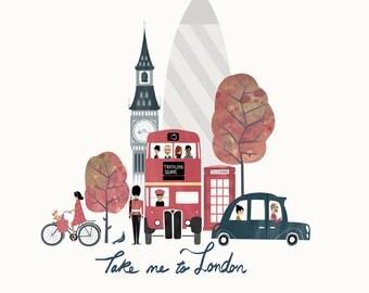 Take Me to London. Artist Print