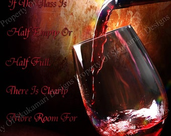 Always More Room For Wine 8x10 Print