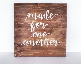 Made for one another rustic wood sign anniversary rustic home decor wall decor wood sign home decor sign wedding sign rustic wedding decor